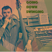 Album Going Down Swinging by Chris Coyle
