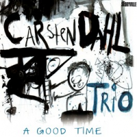 Carsten Dahl Trio: A Good Time