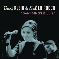 Dani Klein & Sal La Rocca - Dani Sings Billie