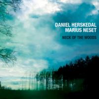 Daniel Herskedal and Marius Neset: Neck Of The Woods