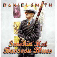 "Read ""Smokin' Hot Bassoon Blues"" reviewed by Jack Bowers"