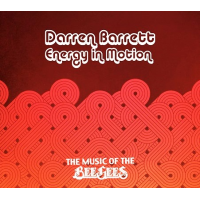 Darren Barrett Energy in Motion: The Music of the Bee Gees