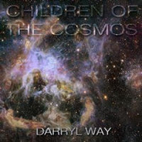 Darryl Way: Children Of The Cosmos