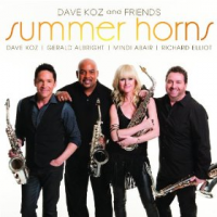 "Read ""Dave Koz and Friends: Summer Horns"" reviewed by Jeff Winbush"