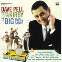 Album Remembers John Kirby and Big Small Bands by Dave Pell