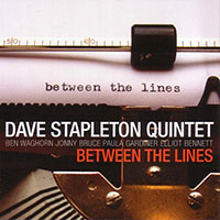 Dave Stapleton Quintet: Between The Lines