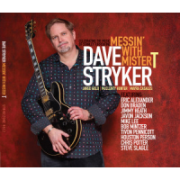 Dave Stryker: Messin' with Mister T