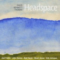 David Bennett Thomas: Headspace