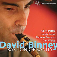 David Binney: Bastion of Sanity