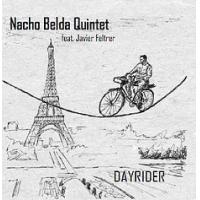 Album Nacho Belda Quintet feat.Javier Feltrer: Dayrider by Javier Feltrer