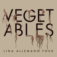 Album Vegetables by Lina Allemano