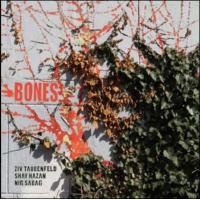 Shay Hazan: Bones