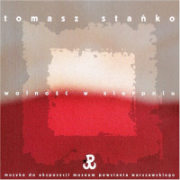 Album Wolnosc w Sierpniu (Freedom in August) by Tomasz Stanko