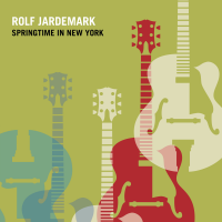 Album Springtime in New York by Rolf Jardemark