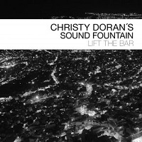 Christy Doran's Sound Fountain: Lift The Bar
