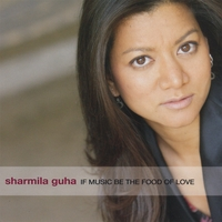 Album If Music Be the Food of Love by Sharmila G. Lash