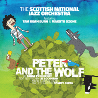 Peter and the Wolf by The Scottish National Jazz Orchestra
