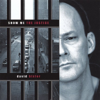 Album Show Me The Justice by David Bixler