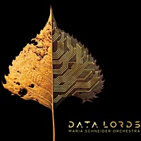 Album Data Lords by Maria Schneider