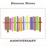 Dominic Duval: Anniversary