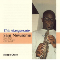 Album This Masquerade by Sam Newsome
