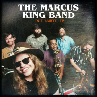 Album Due North by The Marcus King Band
