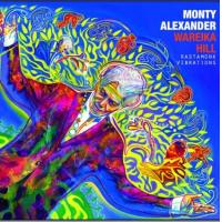Album Wareika Hill - Rasta-Monk Vibrations by Monty Alexander