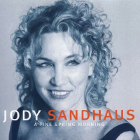 Album A Fine Spring Morning by Jody Sandhaus