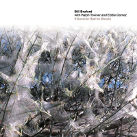 Album If Summer Had Its Ghosts by Bill Bruford