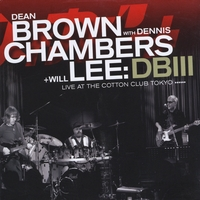 Album DBIII - Live At The Cotton Club Tokyo by Dean Brown