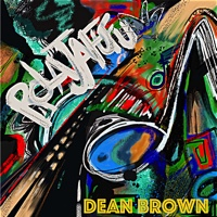 "Jazz-Rock Renegade Dean Brown Unleashes Expansive, All-Star Roller Coaster ""ROLAJAFUFU"""
