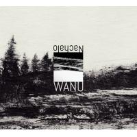 Sebastien Pittet: WANU / Nachalo