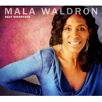 Album Deep Resonance by Mala Waldron