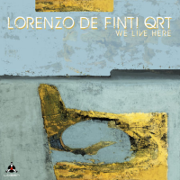 Lorenzo De Finti: We Live Here