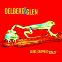 Album Blind, Crippled & Crazy by Delbert McClinton
