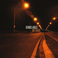 Dennis Angel: On Track