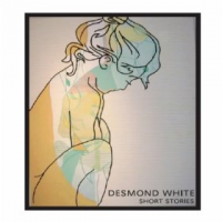 Desmond White: Short Stories