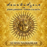Dewa Budjana (with Jimmy Johnson & Vinnie Colaiuta): Surya Namaskar