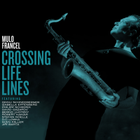 Album Crossing Life Lines by Mulo Francel