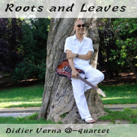 Album Roots And Leaves by Didier Verna
