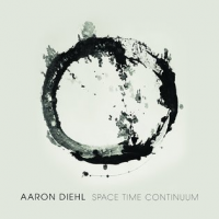Album Space Time Continuum by Aaron Diehl