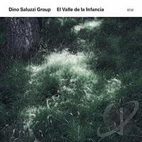 """Read """"Dino Saluzzi Group: El Valle de la Infancia"""" reviewed by"""