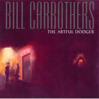 Bill Carrothers: The Artful Dodger