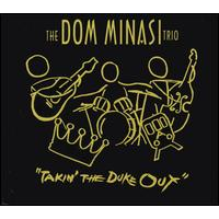 Dom Minasi: Takin' the Duke Out