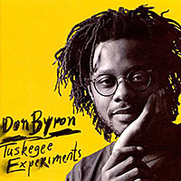 Don Byron—Tuskegee Experiments