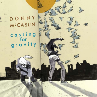 Donny McCaslin: Casting For Gravity
