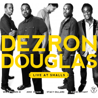 Album Dezron Douglas:  Live at Smalls by Dezron Douglas