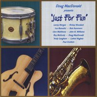 Doug MacDonald: Just for Fun