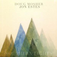 Doug Mosher / John Estes: Southern Lights