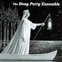 The Doug Perry Ensemble by Randy Villars
